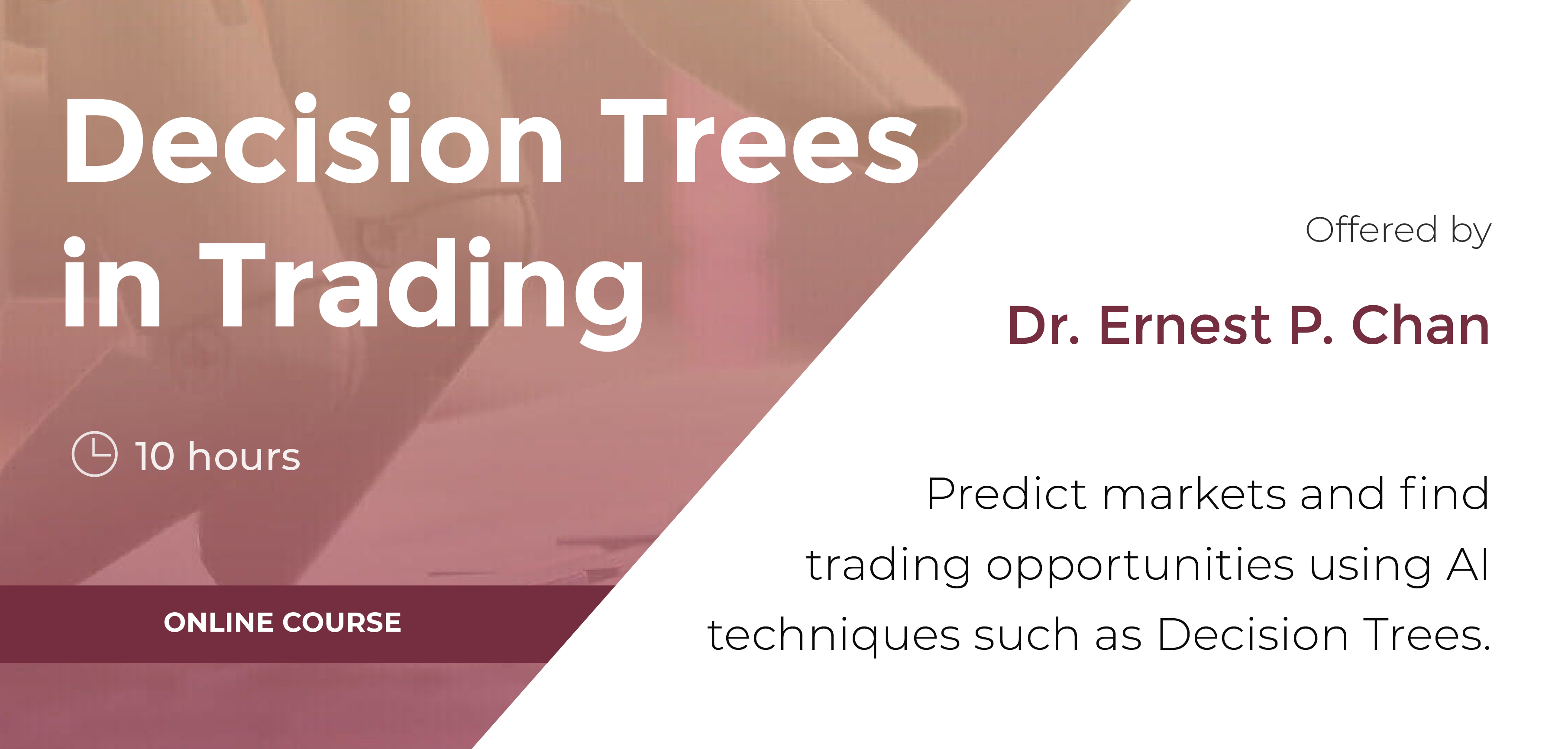 Decision Trees Analysis in Trading Course by Dr  Ernest Chan