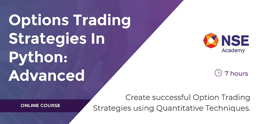 Advanced Options Trading Strategies in Python Course by NSE