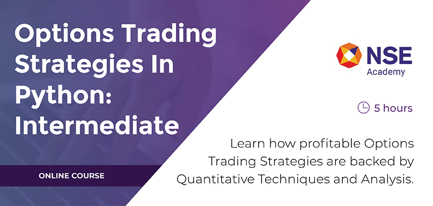 Options Trading Strategies in Python [Course by NSE Academy]