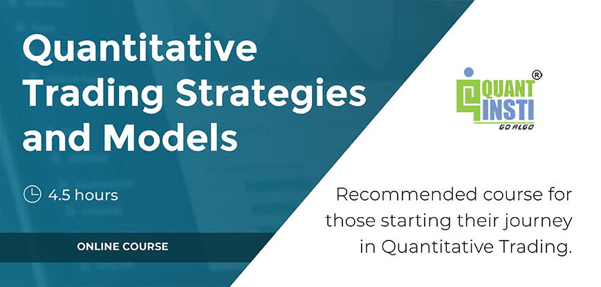 Course on Quantitative Trading Strategies and Models